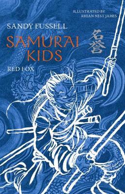 Samurai Kids 7: Red Fox by Sandy Fussell