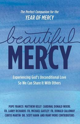 Beautiful Mercy by Pope Francis