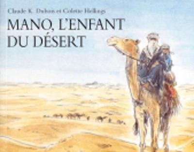 Mano l'enfant du desert by Claude Dubois