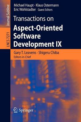 Transactions on Aspect-Oriented Software Development IX by Gary T. Leavens