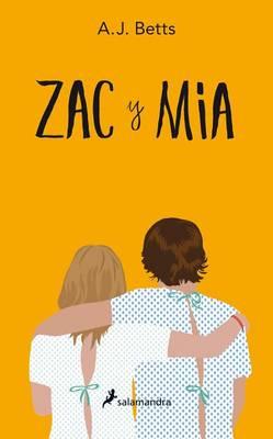 Zac y MIA by A. J. Betts