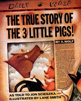 True Story of the 3 Little Pigs book