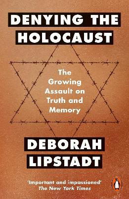 Denying the Holocaust by Deborah Lipstadt