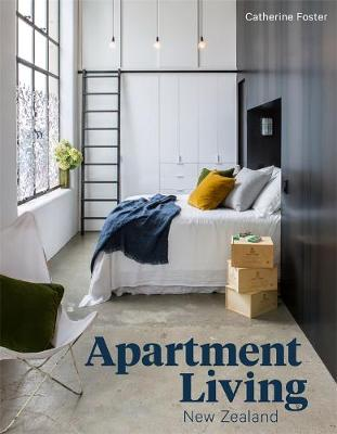 Apartment Living New Zealand by Catherine Foster