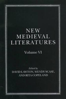 New Medieval Literatures  Volume VI by David Lawton