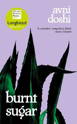 Burnt Sugar: Shortlisted for the Booker Prize 2020 book