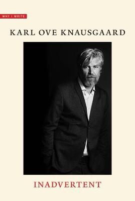 Why I Write by Karl Ove Knausgaard
