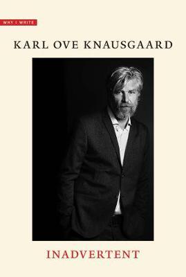 Why I Write by Karl Ove Knausgaard