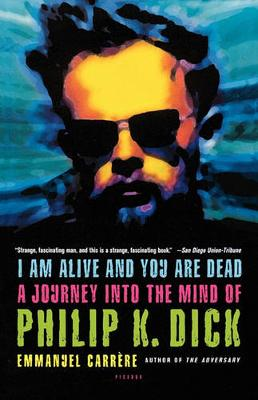 I Am Alive and You Are Dead book