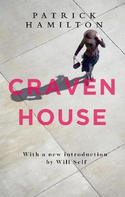 Craven House by Patrick Hamilton