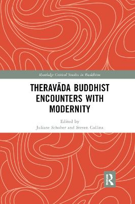 Theravada Buddhist Encounters with Modernity book