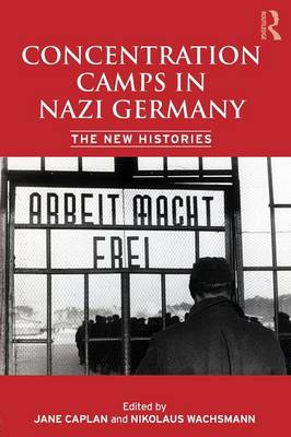 Concentration Camps in Nazi Germany book