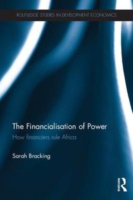 Financialisation of Power by Sarah Bracking