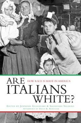 Are Italians White? by Jennifer Guglielmo