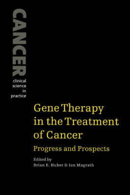 Gene Therapy in the Treatment of Cancer book