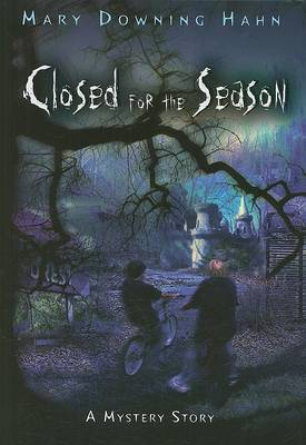 Closed for the Season by Mary Downing Hahn