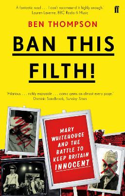 Ban This Filth! by Ben Thompson