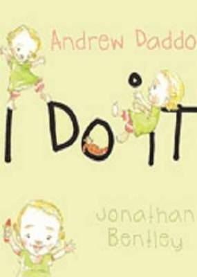 I Do It by Andrew Daddo