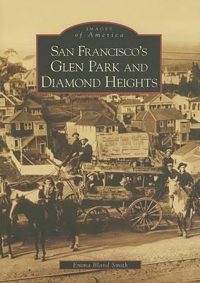 San Francisco's Glen Park and Diamond Heights book