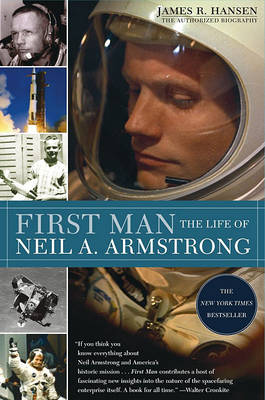 First Man HB Life of Neil Arms by James Hansen