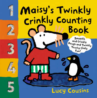 Maisy's Twinkly Crinkly Counting Book by Cousins Lucy