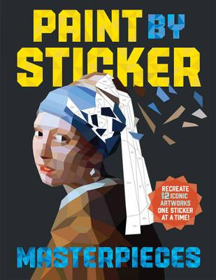 Paint By Sticker: Masterpieces by Workman Publishing
