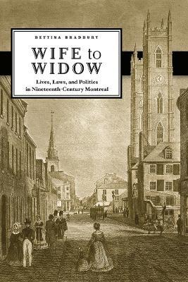 Wife to Widow by Bettina Bradbury