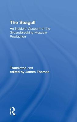 The Seagull by Anatoly Efros