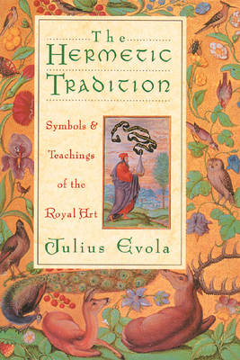 Hermetic Tradition by Julius Evola