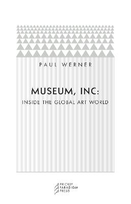 Museum, Inc. by Paul Werner