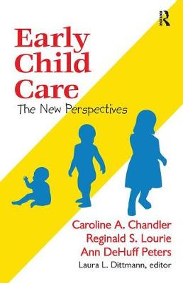 Early Child Care by Reginald S. Lourie