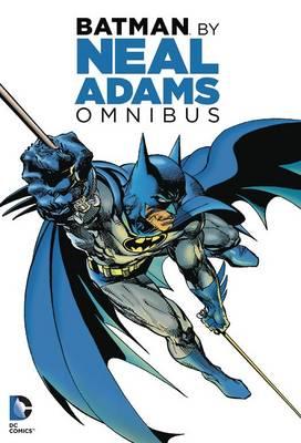 Batman by Neal Adams Omnibus HC by Denny O'Neil