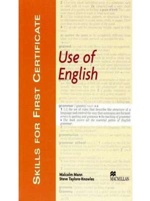 Use of English SIll for First Certificate Use of English Student's Book by Malcolm Mann