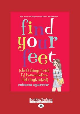 Find Your Feet: The 8 things I Wish I'd known before I left High School book
