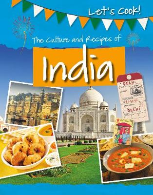 The Culture and Recipes of India by Tracey Kelly