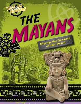The Mayans by Louise Spilsbury