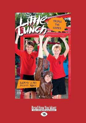 Little Lunch: Triple the Games by Danny Katz