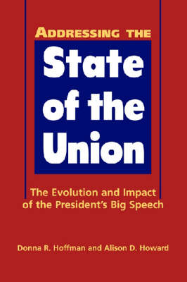 Addressing the State of the Union by Donna R. Hoffman