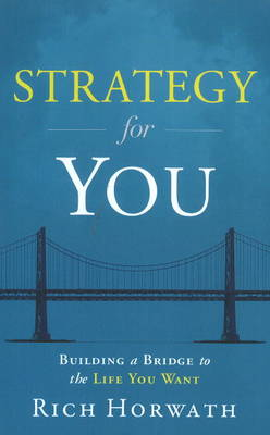 Strategy for You by Rich Horwath