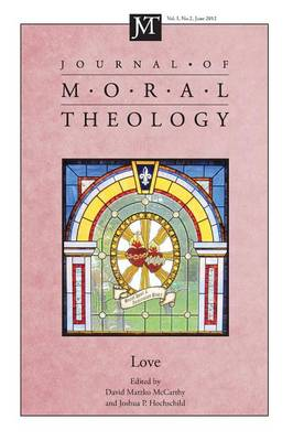 Journal of Moral Theology, Volume 1, Number 2 by David M McCarthy