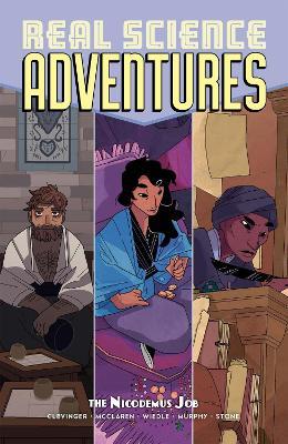 Atomic Robo Presents Real Science Adventures The Nicodemus Job book