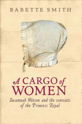 Cargo of Women by Babette Smith
