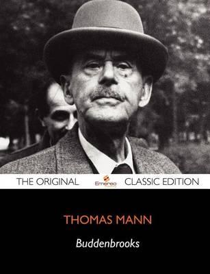 Buddenbrooks - The Original Classic Edition book