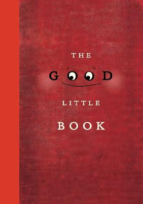 The Good Little Book by Kyo Maclear