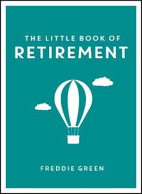 Little Book of Retirement book