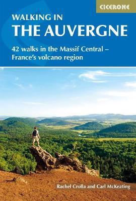 Walking in the Auvergne by Rachel Crolla