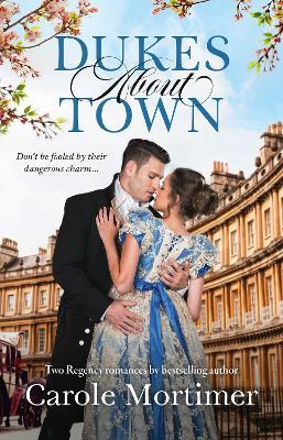 Dukes About Town/Zachary Black: Duke of Debauchery/Darian Hunter: Duke of Desire by Carole Mortimer