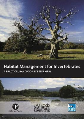 Habitat Management for Invertebrates by Peter Kirby