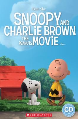 Snoopy and Charlie Brown: The Peanuts Movie by Fiona Davis