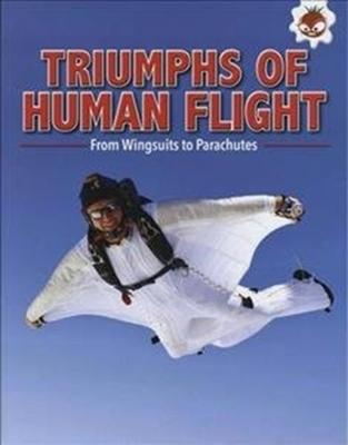 Triumphs of Human Flight by Tim Harris